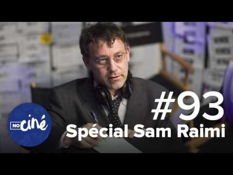 Spécial - Sam Raimi