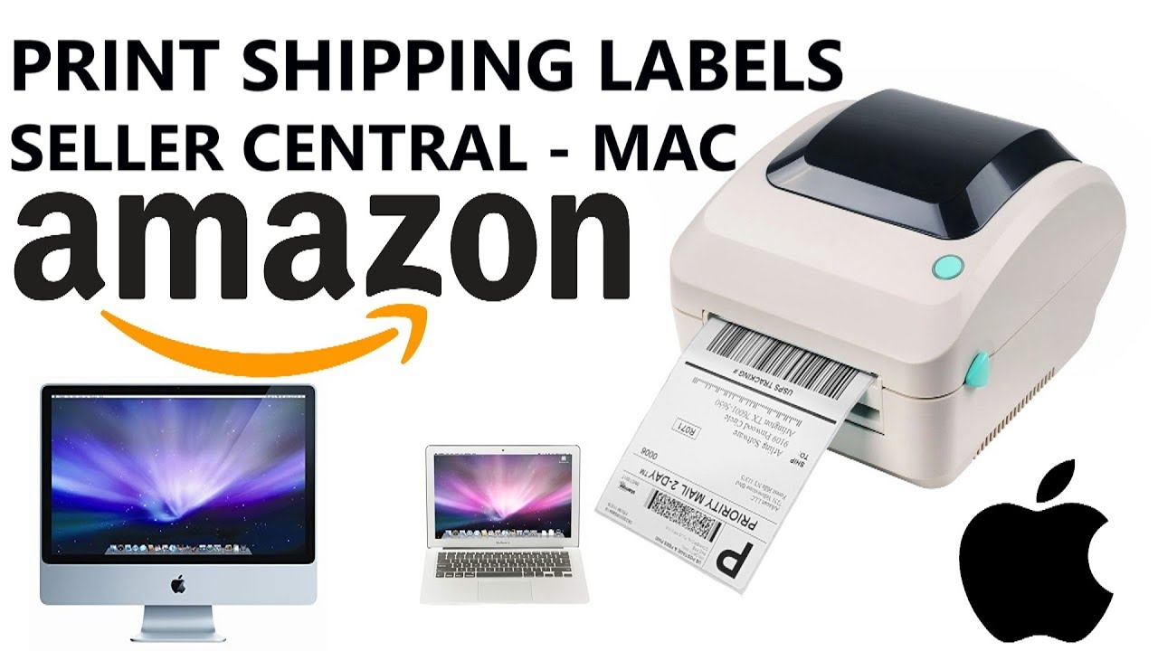 How to Print Shipping Labels from Amazon Seller Central for Merchant  Fulfillment Order on Mac Guide