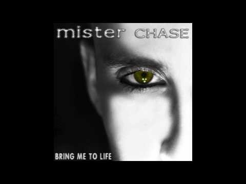 Mister Chase - Bring Me To Life (Free Download)