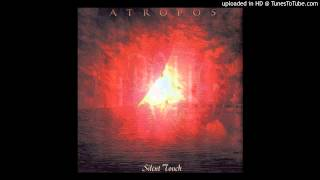 Watch Atropos Every Silent Touch video