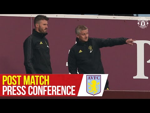 Post Match Press Conference | Aston Villa 0-3 Manchester United | Ole Gunnar Solskjaer