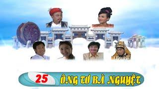 Phim Việt Nam Hay   Ông Tơ Bà Nguyệt - Tập 25