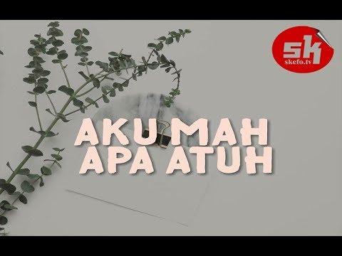 Aku Mah Apa Atuh Remix ( Cita Citata ) House Musik Dance