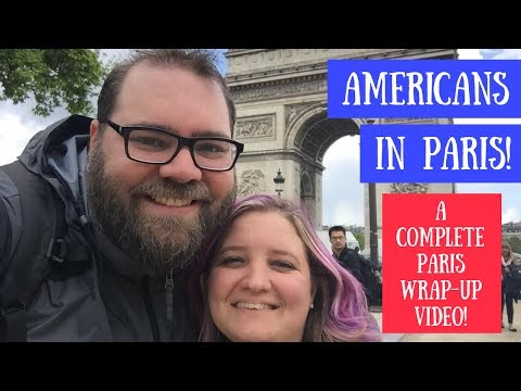 Americans in Paris :: A Paris Wrap-Up Vlog