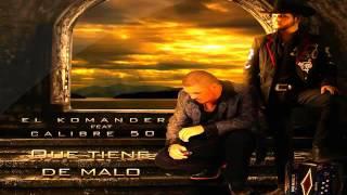 Play Qué Tiene De Malo (Album Version) (feat. El Komander)