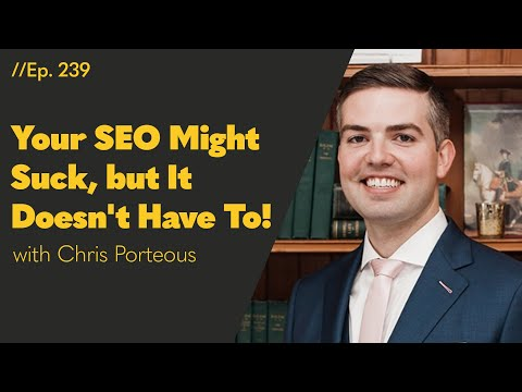 Your SEO Might Suck, but It Doesn't Have To! – 239
