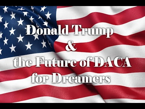 ILLEGAL IMMIGRATION IN AMERICA, WILL TRUMP END DACA ON SEPTEMBER 5 ???