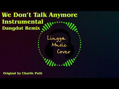 we-don't-talk-anymore-(instrumental-dangdut-remix)