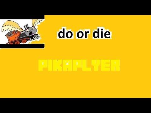 do it or die game
