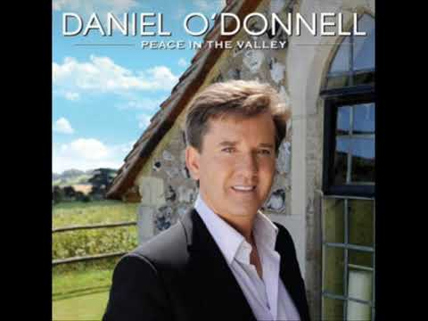 Daniel O'Donnell - Mansion over the hilltop (NEW ALBUM: Peace in the valley - 2009)