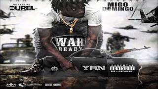 Migo Domingo - Might Be [War Ready] [2015] + DOWNLOAD