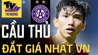 Đoàn Văn Hậu - cầu thủ ĐẮT GIÁ NHẤT lịch sử Việt Nam tính tới thời điểm này