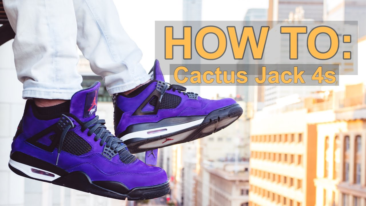 buy online db38a 1a92d HOW TO: Customize TRAVIS SCOTT CACTUS JACK Jordan 4 DIY Tutorial