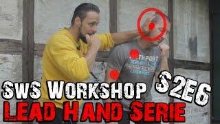 Schmerzpunkt treffen | Lead Hand Serie | SwS Workshop Staffel 2 Teil 6 | KAMPFKUNST LIFESTYLE