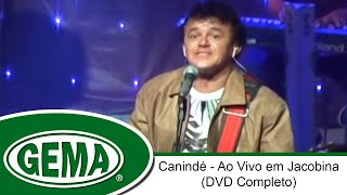 Baixar Canindé - História De Amor - Ao Vivo em Jacobina - BA (DVD Completo)