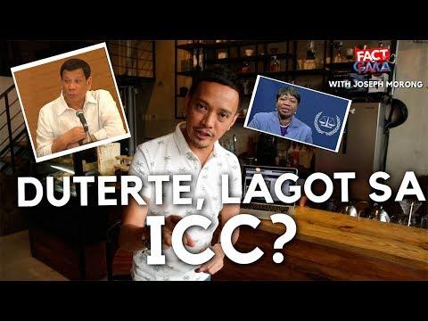 Fact or Fake with Joseph Morong: Duterte, Lagot sa ICC? | GMA One