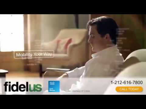Fidelus Cisco: Delivering a Mobile Experience Your Way