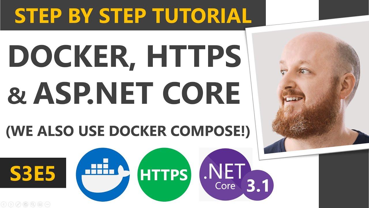 Run ASP.NET Core 3.1 Apps in Docker with HTTPS.