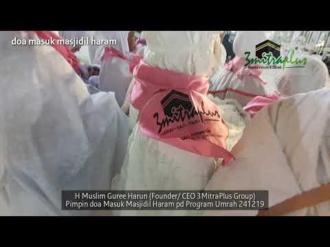 Do'a Memasuki Masjidil Haram Terbaru Yang Wajib Diketahui. Video Di Atas Menjelaskan Tentang Do'a Me.