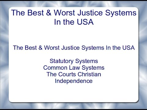 The Best & Worst Justice Systems In the USA