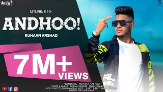 ANDHOO! (OFFICIAL VIDEO SONG) RUHAAN ARSHAD YouTube Videos