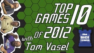 Top 10 Games of 2012 - with Tom Vasel