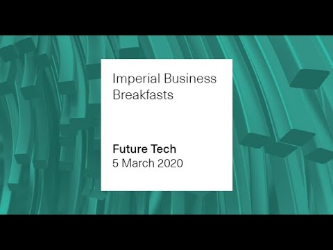 Imperial Business Breakfast – Future Tech: Innovating Through AI and Machine Learning