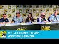 It's a Funny Story: Writing Humor Panel | San Diego Comic-Con 2017