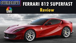 FERRARI 812 SUPERFAST Review: LAUNCHED IN INDIA AT RS 5.20 CRORE   Overdrive   CNBC Awaaz