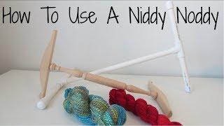 How To Use A Niddy Noddy