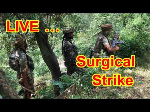 ►Surgical Strike by Indian Army Live Video from Jammu and Kashmir