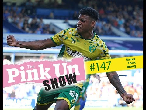 The PinkUn Norwich City Show #147 - LIVE With Bailey, Cook & Young