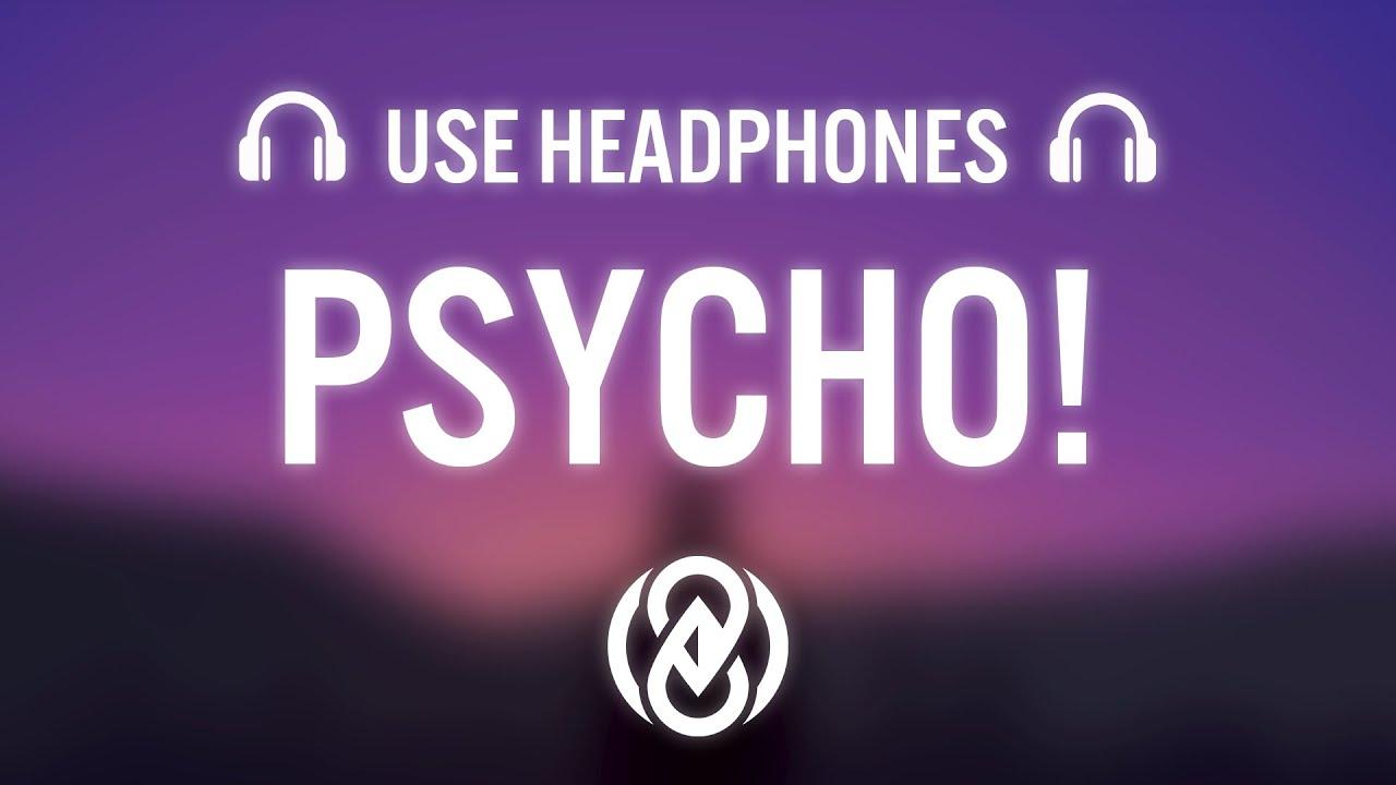 MASN - Psycho! (8D AUDIO) 🎧