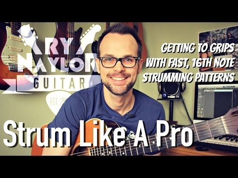 How to Strum Your Guitar Fast - Advanced Guitar Strumming Technique (16th Notes)