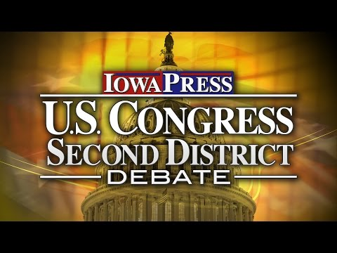 Iowa Press U.S. Congress Second District Debate