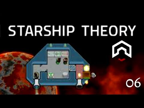 Starship Theory - (Ship Building Survival Game) - Part 6