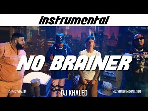 DJ KHALED - No Brainer [FULL INSTRUMENTAL] *reprod* (ft. Justin Bieber, Quavo & Chance The Rapper)