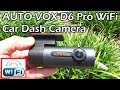 AUTOVOX D6 Pro Wifi Car Dash Camera