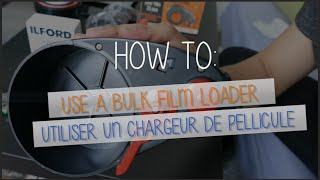 How to use a Daylight Bulk Film Loader (35mm) ?