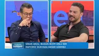Sinan Akçıl: Ben Alişan ve Arda Turan'dan daha maçoyum - Cengiz Semercioğlu ile Sabah Sohbeti