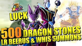 GOING ALL IN FOR LR BEERUS & WHIS SUMMONS DOKKAN BATTLE 500 DRAGON STONES