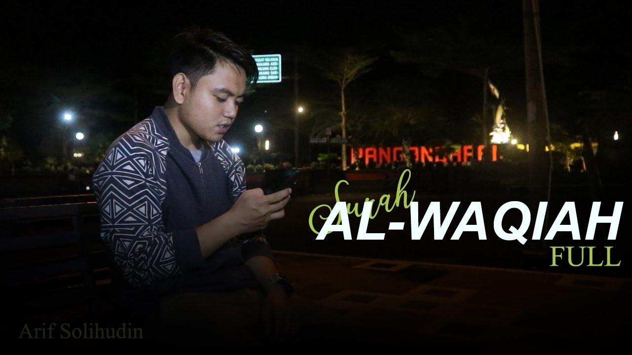 SURAH AL-WAQIAH FULL - YouTube