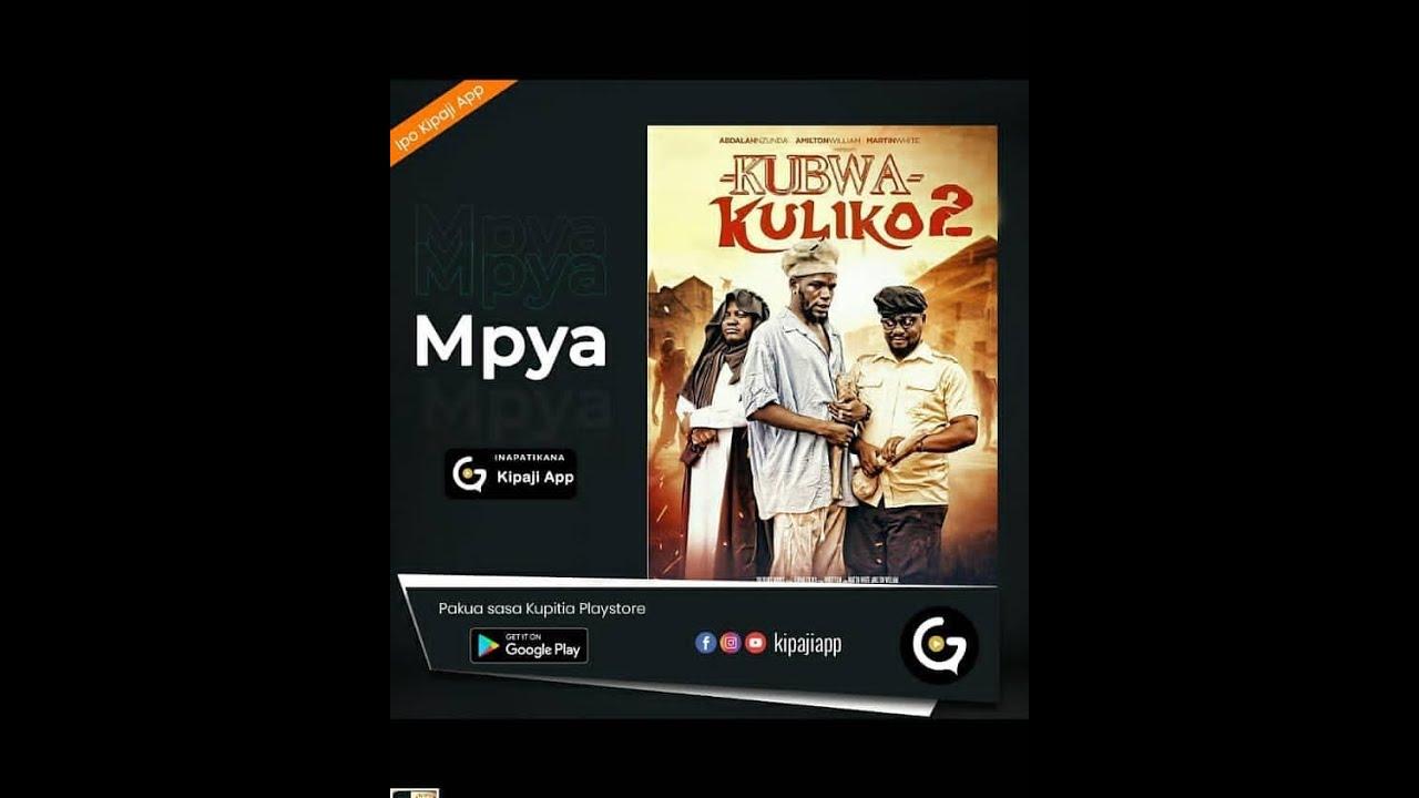 Download KUBWA KULIKO 2 {LATEST BONGO MOVIE}Tin white, Nagwa, Mkojani