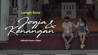 Langit Sore - Jogja dan Kenangan ( Official Music Video )