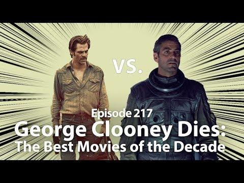 SinCast 217 - George Clooney Dies: Best Movies Of The Decade