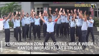 Pencanangan Zona Integritas, WBK & WBBM KANIM Kelas II TPI SIAK