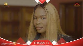 Adja Vacances - Episode 12