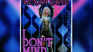 Dinah Jane - I Don't Mind (Audio Oficial)