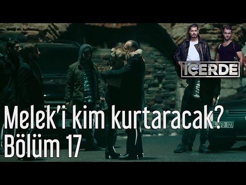 İçerde 17. Bölüm - Melek
