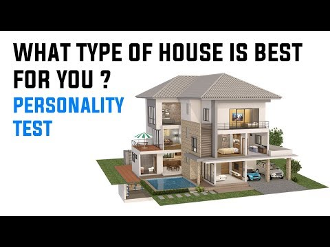 Personality Test Which Type Of House Is Best For You ?